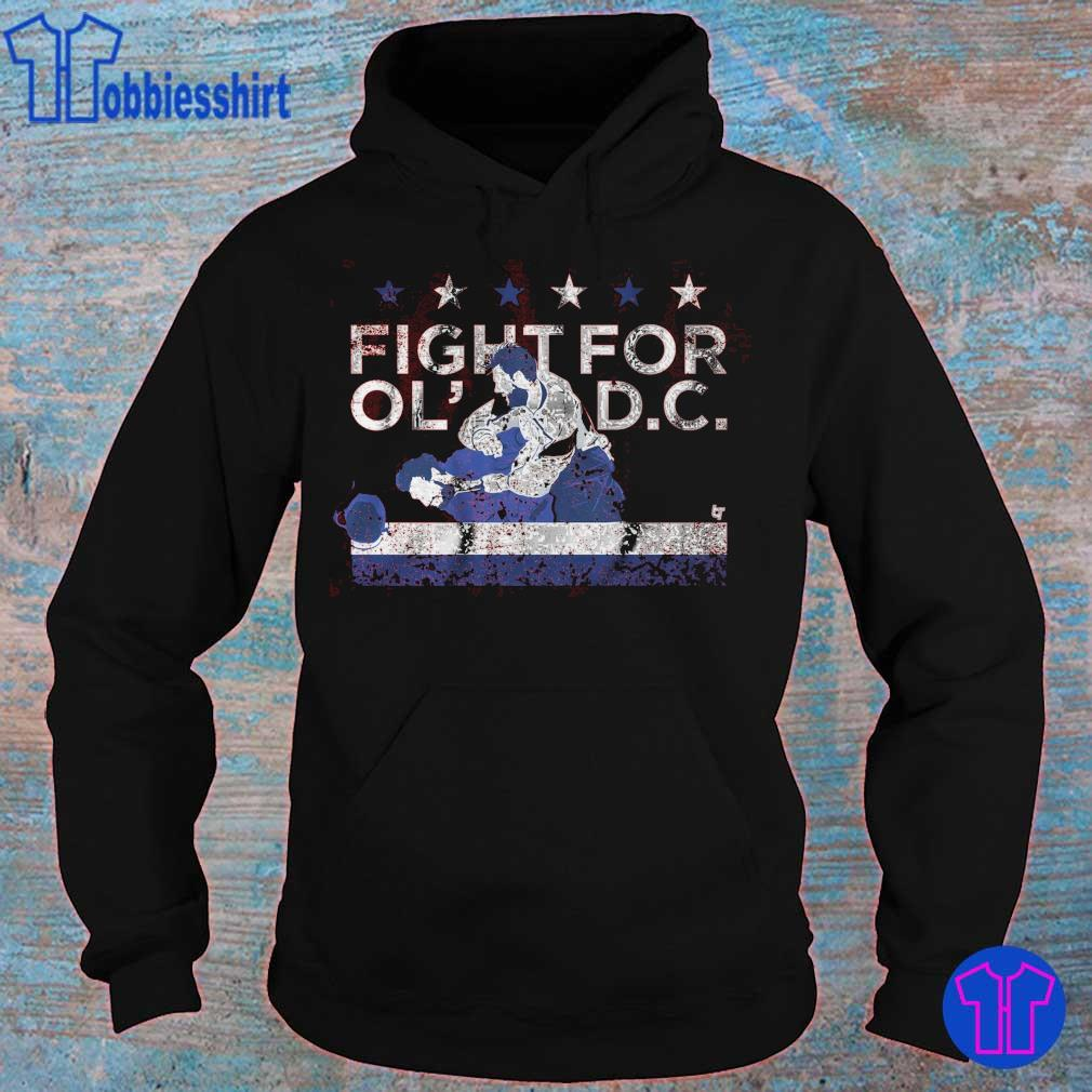 FIGHT FOR OLD D.C. s hoodie