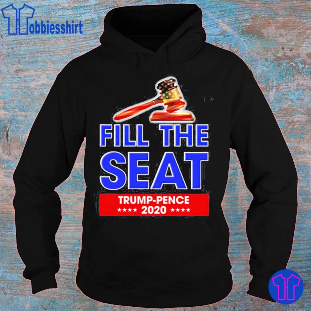 Fill The Seat Trump Pence 2020 Shirt hoodie