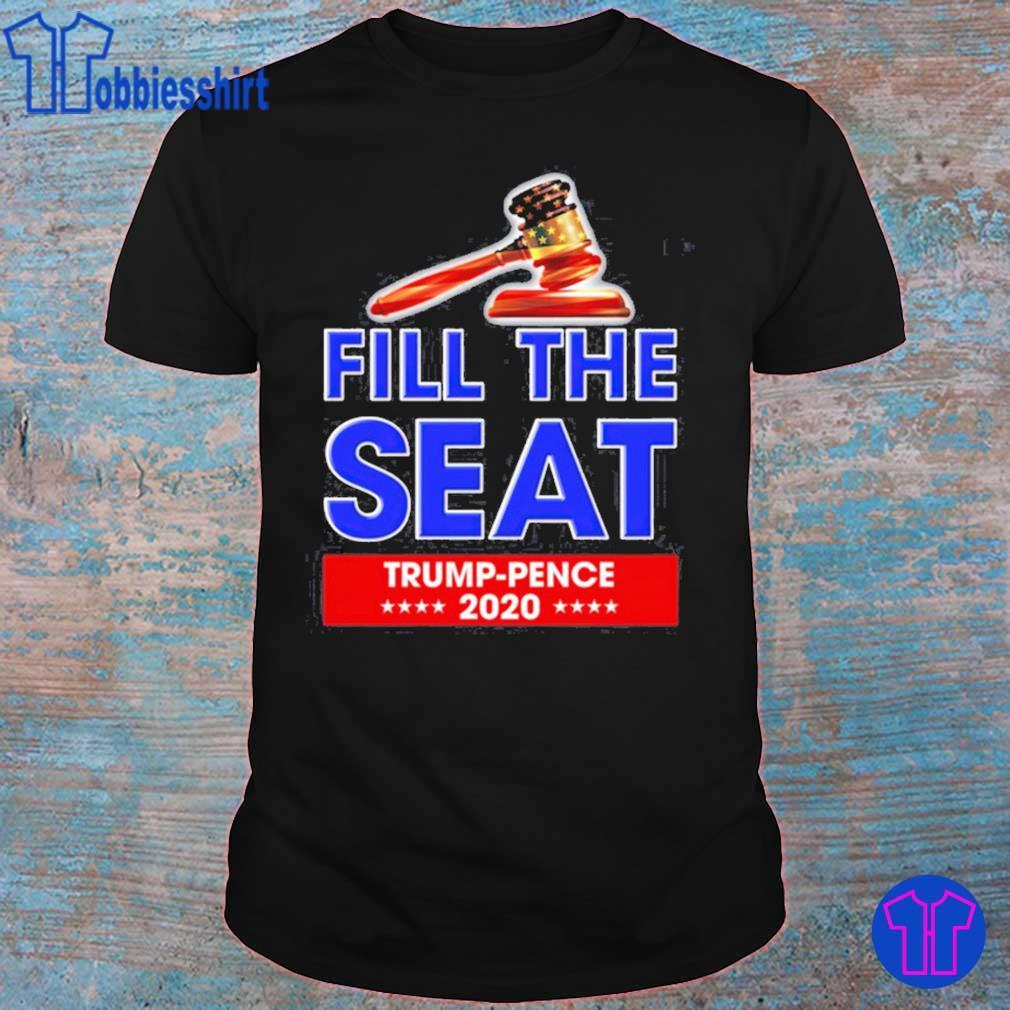 Fill The Seat Trump Pence 2020 Shirt
