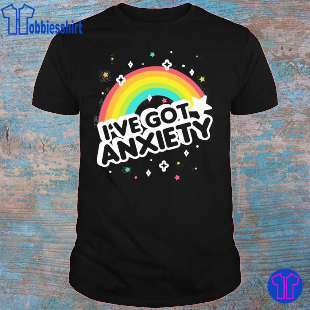 I've got anxiety rainbow shirt