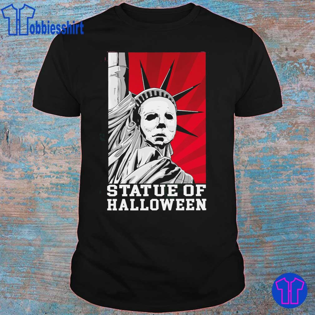 Michael Myers Statue of Liberty Statue of Halloween shirt