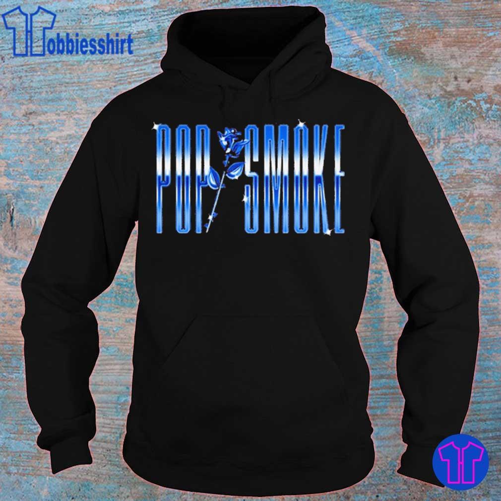 POP SMOKE BLUE ROSE SHIRT hoodie