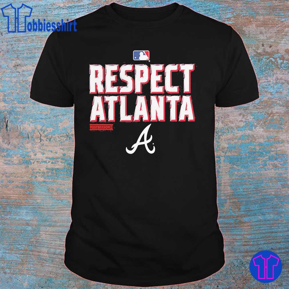 Respect Atlanta Braves Postseason shirt