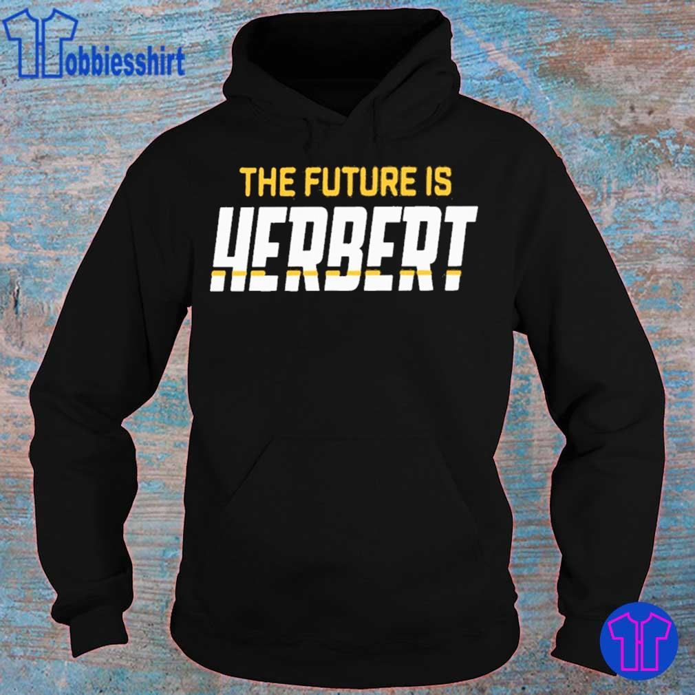 THE FUTURE IS HERBRT SHIRT hoodie