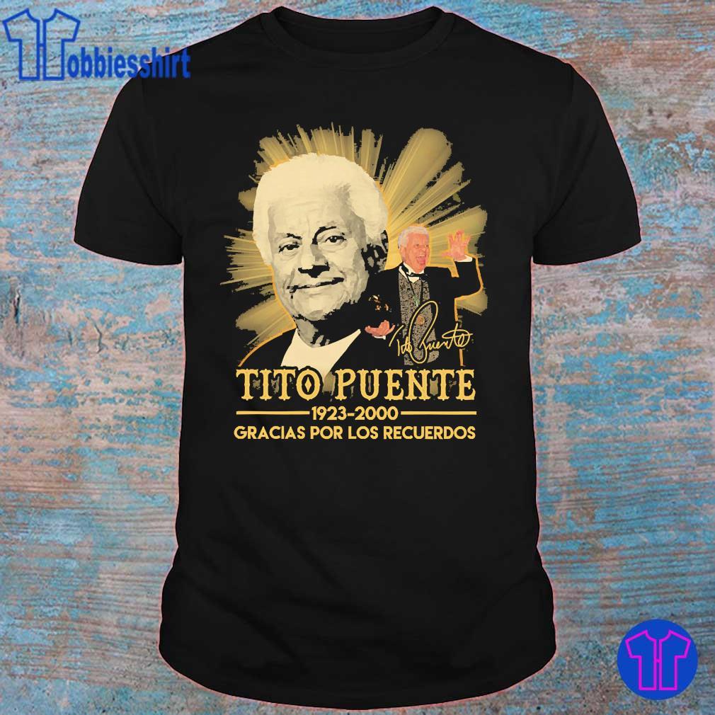 Tito Puente 1923 2020 Gracias por los recuerdos signature shirt
