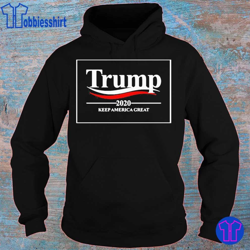 Official Donald Trump 2020 Keep America Great Shirt hoodie