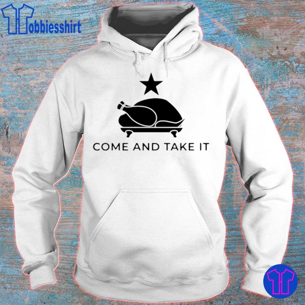 Official Come And Take It Shirt hoodie
