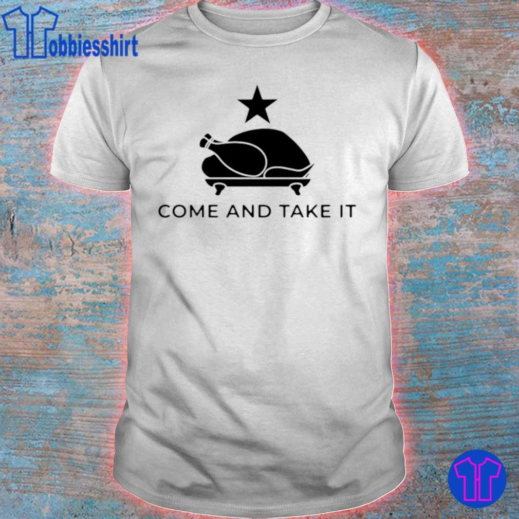 Official Come And Take It Shirt