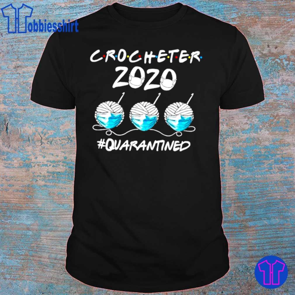Official Crocheter 2020 Face Mask Quarantined Shirt