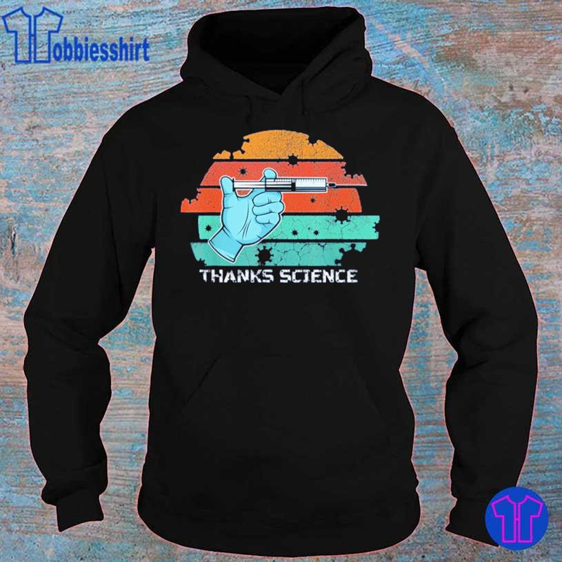 Thanks Science Pro Vaccine Vaccination Vintage Shirt hoodie